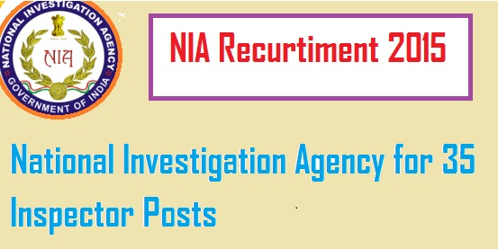 NIA Recruitment 2016, nia.gov.in, Apply For 56 SI, Inspector Posts Online