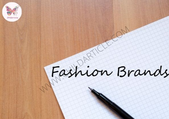 How To Build Fashion Brand | ChildArticle