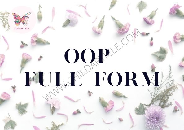 OOP Full Form | ChildArticle