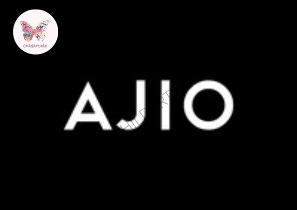 Ajio Site Not Working | ChildArticle