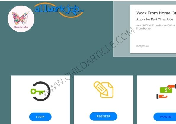 AllWorkJob.Com Real or Fake, Wiki, Review | ChildArticle