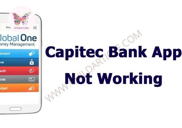 Capitec Bank App Not Working | ChildArticle