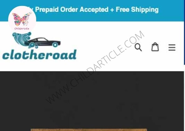 Clotheroad.com Review, Real or Fake, Wiki | ChildArticle