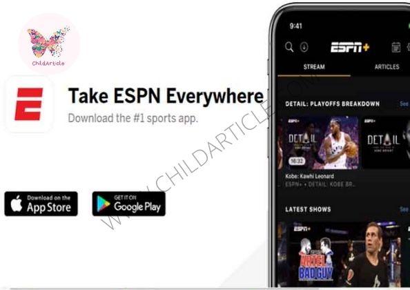 ESPN App Not Working | ChildArticle
