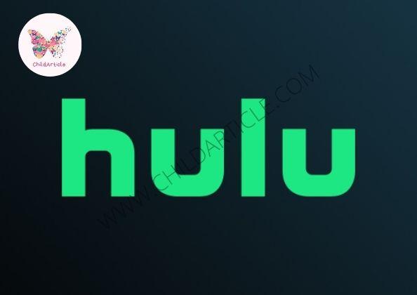Hulu Not Working   ChildArticle