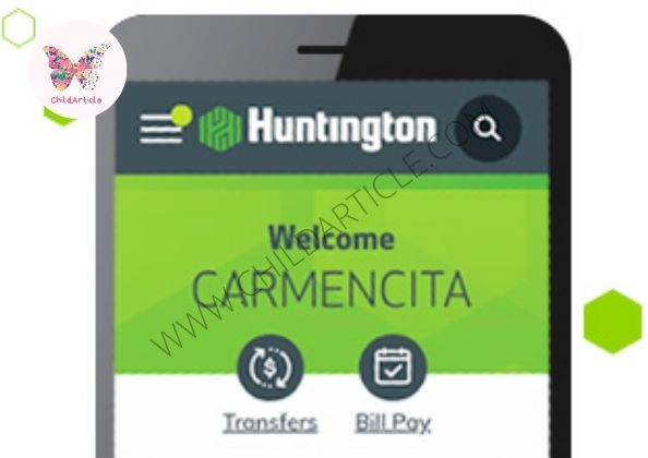 Huntington Mobile App Not Working | ChildArticle