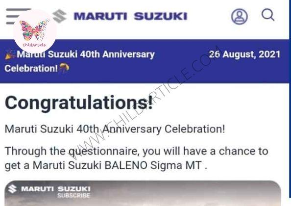 Maruti Suzuki 40th Anniversary Gift Link Real or Fake | ChildArticle