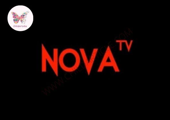 NovaTV Not Working | ChildArticle