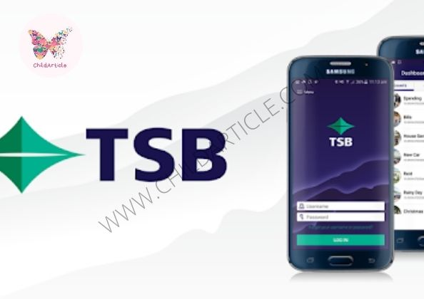 TSB Mobile Banking App Not Working | ChildArticle