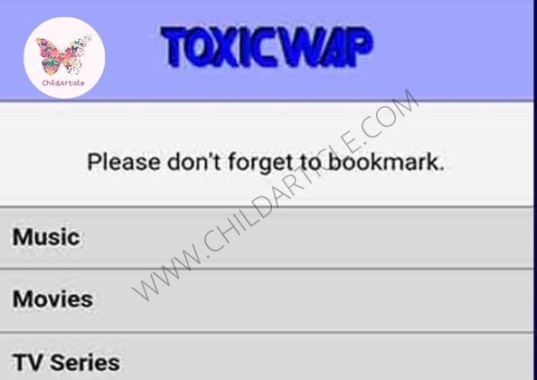 Toxicwap Not Working | ChildArticle