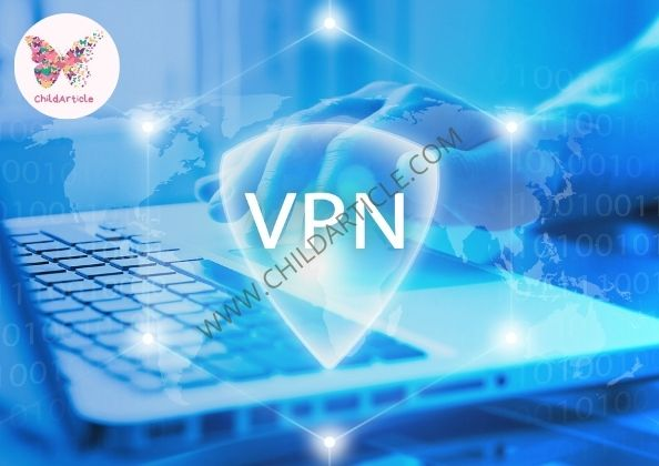What Is a VPN | ChildArticle