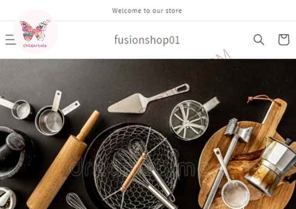 Fusionshop01.myshopify.com Review, Real Or Fake, Wiki, Contact Number | ChildArticle