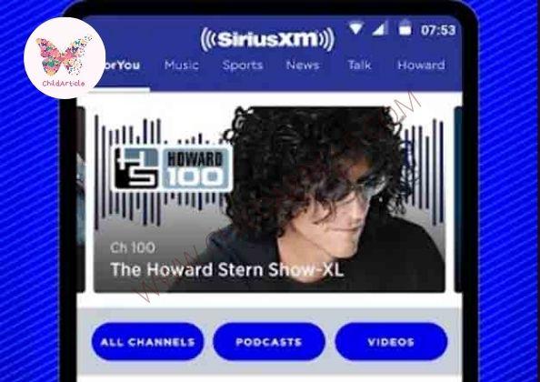 SiriusXM App Not Working | ChildArticle